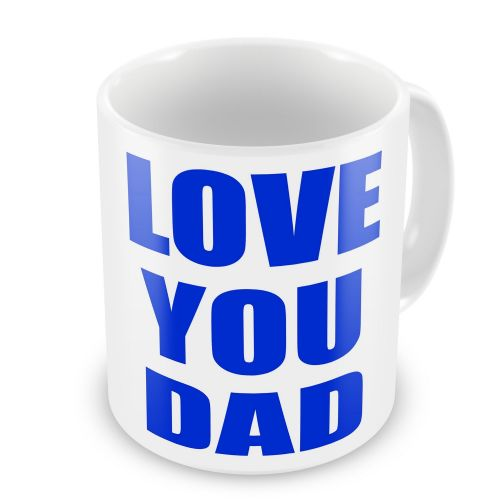 Love You Dad Novelty Gift Mug